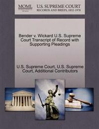 Bender V. Wickard U.S. Supreme Court Transcript of Record with Supporting Pleadings