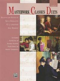 Masterwork Classics Duets, Level 2: A Graded Collection of Teacher-Student Piano Duets by Master Composers