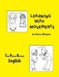 Learning With Movements