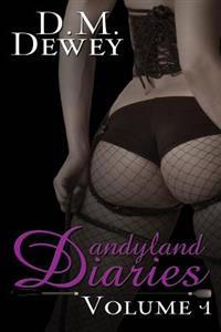Dandyland Diaries: Volume 1