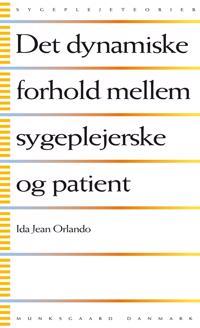 Det dynamiske forhold mellem sygeplejerske og patient