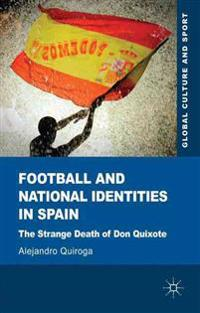 Football and National Identities in Spain