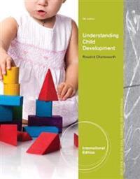 Understanding Child Development, International Edition