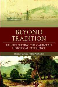 Beyond Tradition