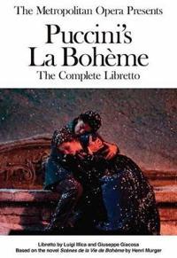 The Metropolitan Opera Presents Giacomo Puccini's La Boheme