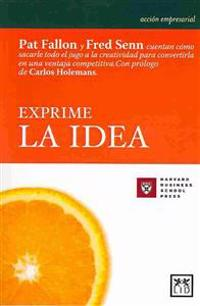 Exprime La Idea (Juicing the Orange