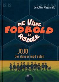 Jojo, der danser med solen