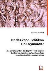 Ist das Zoon Politikon ein Oxymoron?