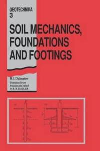 Soil Mechanics, Footings and Foundations