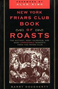 New York Friars Club Book of Roasts