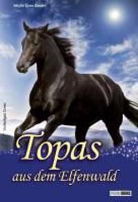 Binder, S: Topas aus dem Elfenwald, Topas Sammelband