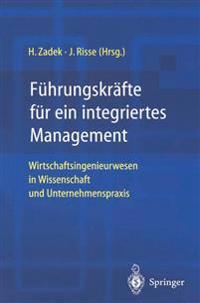 F hrungskr fte F r Ein Integriertes Management