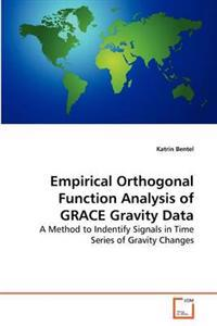 Empirical Orthogonal Function Analysis of Grace Gravity Data