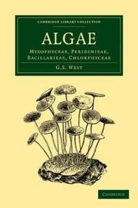 Cambridge Library Collection - Botany and Horticulture Algae
