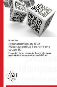 Reconstruction 3D D Un Mat�riau Poreux � Partir D Une Coupe 2D
