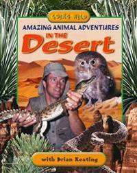 Amazing Animal Adventures in the Desert