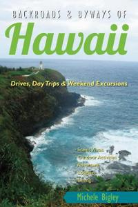 Backroads & Byways of Hawaii