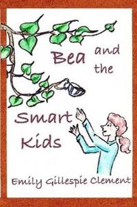 Bea and the Smart Kids