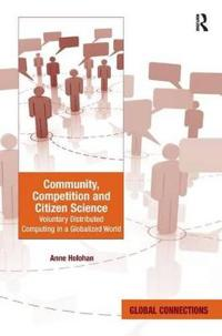 Community, Competition and Citizen Science