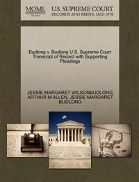 Budlong V. Budlong U.S. Supreme Court Transcript of Record with Supporting Pleadings