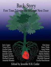 Back-Story: First Time Tales by the Stranger Next Door