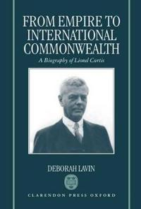 From Empire to International Commonwealth