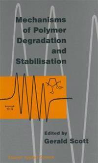 Mechanisms of Polymer Degradation and Stabilisation