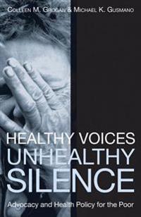 Healthy Voices, Unhealthy Silence