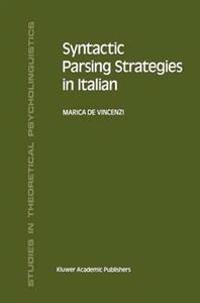 Syntactic Parsing Strategies in Italian