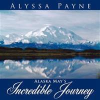 Alaska May's Incredible Journey