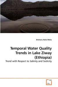 Temporal Water Quality Trends in Lake Ziway (Ethiopia)
