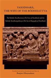 Yasodhara, the Wife of the Bodhisattva