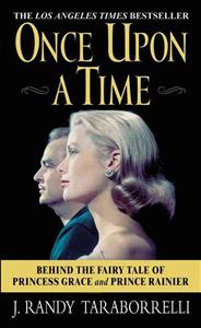 Once Upon a Time: Behind the Fairy Tale of Princess Grace and Prince Rainier