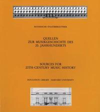 Sources for 20th-century Music History/ Quellen Zur Musikgeschichte Des 20. Jahrunderts