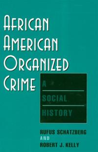 African-American Organized Crime
