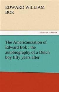 The Americanization of Edward BOK