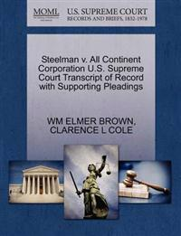 Steelman V. All Continent Corporation U.S. Supreme Court Transcript of Record with Supporting Pleadings