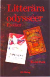 Litterära odysséer : essäer