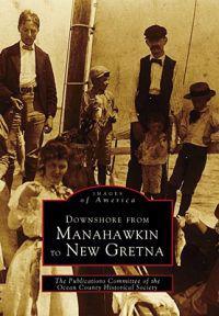 Downshore from Manahawkin to New Gretna