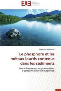Le Phosphore Et Les M�taux Lourds Contenus Dans Les S�diments