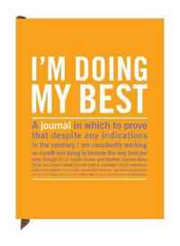 Knock Knock I'm Doing My Best Inner-Truth Journal