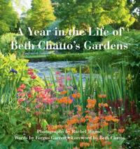 A Year in the Life of Beth Chatto's Garden