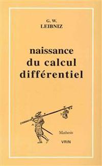 La Naissance Du Calcul Differentiel: 26 Articles Des ACTA Eruditorum