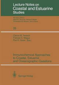 Immunochemical Approaches to Coastal, Estuarine and Oceanographic Questions