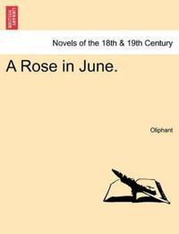 A Rose in June.
