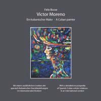 Victor Moreno - Ein kubanischer Maler