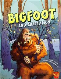 Bigfoot and Adaptation