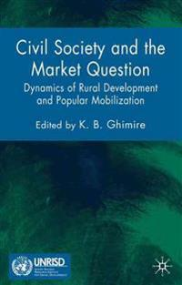 Civil Society And The Market Question