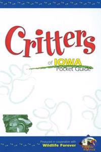 Critters of Iowa Pocket Guide