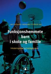 Funksjonshemmete barn i skole og familie -  pdf epub
